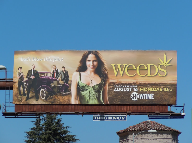 Weeds season 6 TV billboard