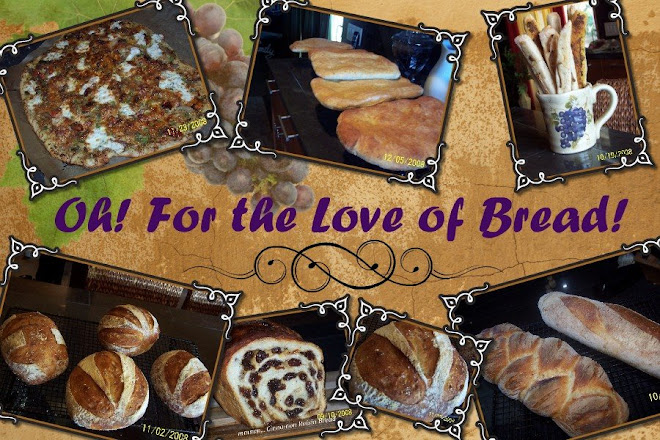Oh! For the Love of Bread