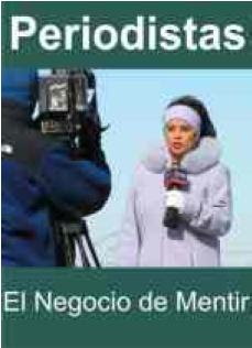 caratula documental Periodistas: El negocio de mentir