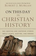 Book Sneeze Book Review On This Day in Christian History