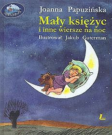 Alicja Solska Literary Agency Mały Księżyc I Inne Wiersze