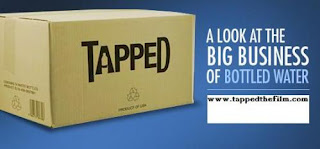 tapped: the movie - a look at the big business of bottled water