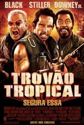 Baixar Filme Trovão Tropical - Dublado