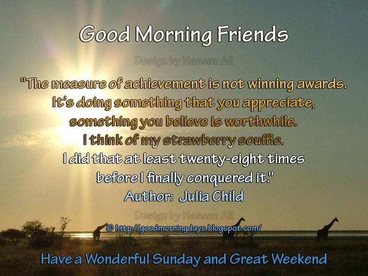 Self Improving Inspiring Quotes: Good Morning Sunday. 8
