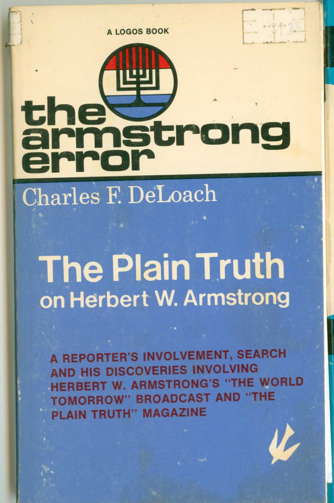 The Armstrong Error (The Plain Truth on Herbert W. Armstrong) Charles F. DeLoach