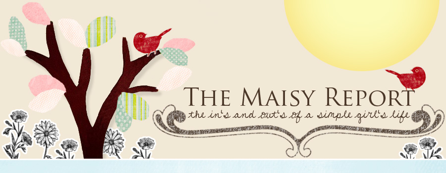 The Maisy Report