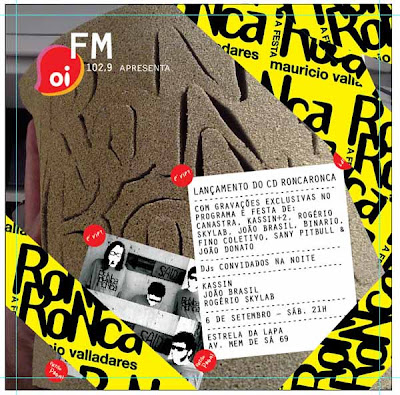 92a433fba ... me convidou para ser DJ na festa RONCA RONCA que rola no próximo dia  06/09, sábado, no Estrela da Lapa. Junto comigo, estarão Kassin e João  Brasil.