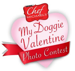 Chef Michael's My Doggie Valentine Contest