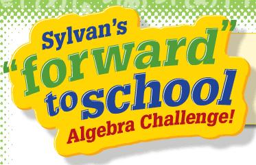 Sylvan Learning Forward to School Algebra Challenge