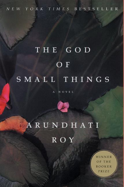 Kirjanurkkaus Arundhati Roy The God Of Small Things