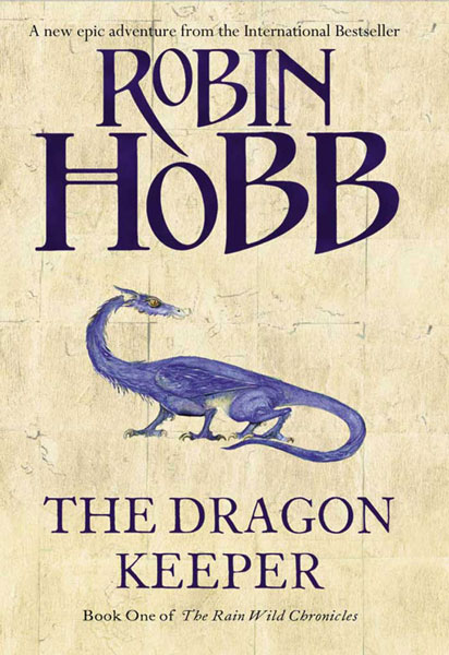 Ink Scrawl: Book Review: The Dragon Keeper by Robin Hobb