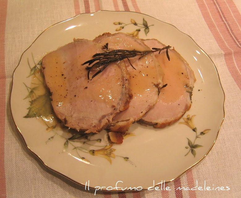 Il profumo delle madeleines lombo di maiale arrosto in for Arrosto maiale