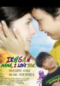 Mahkota Lima Review Film Ikhsan I Love You Mama