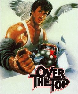 Cool Movies That Rule: Over The Top