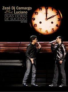 Baixar Show DVD Zezé Di Camargo e Luciano – Duas Horas de Sucesso