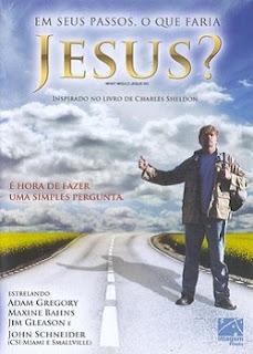 Baixar Torrent Em Seus Passos, O Que Faria Jesus? Download Grátis