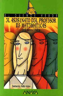 El asesinato del profesor de matematicas, de Jordi Sierra i Fabra