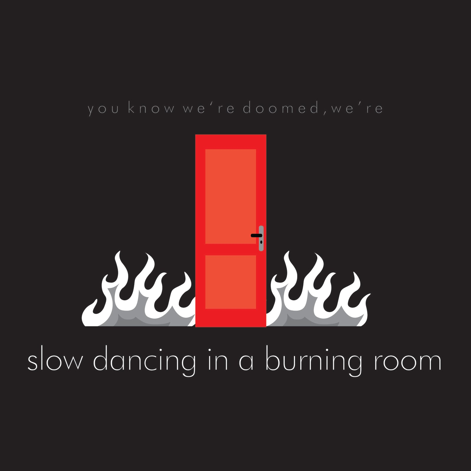 Image Result For Slow Dancing In A Burning Room Live In La