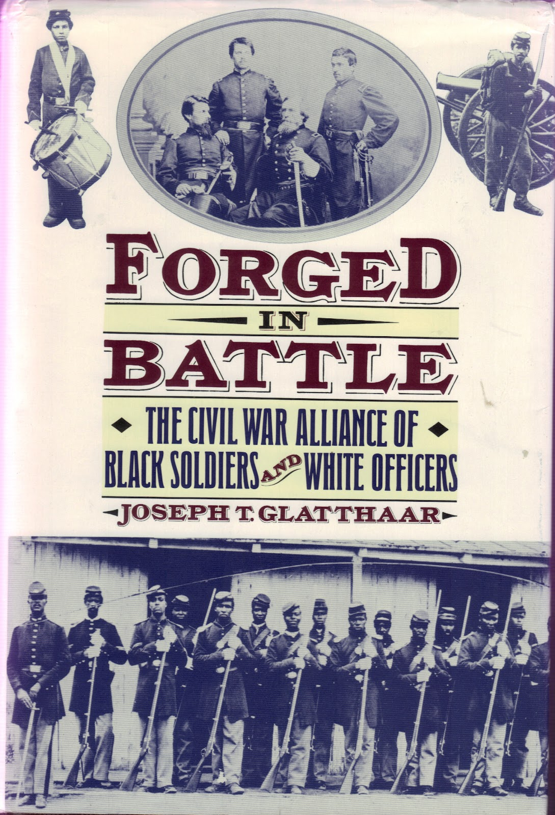 Glatthaar My Civil War Obsession Book Review Forged In Battle By Joseph