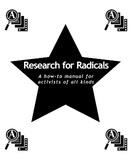 Research for Radicals: A How-to Manual for Activists of All Kinds by TAO Communications, TAO Communications