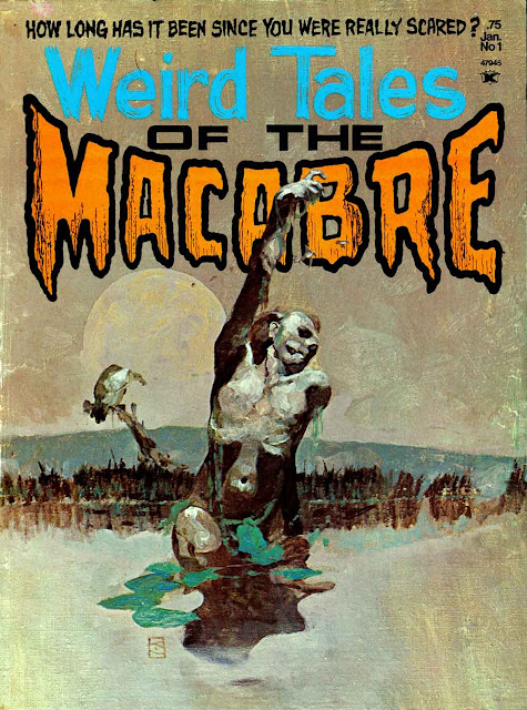 Weird Tales of the Macabre v1 #1, 1975  bronze age horror magazine cover