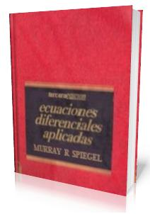 Ecuaciones diferenciales aplicadas murray r.spiegel