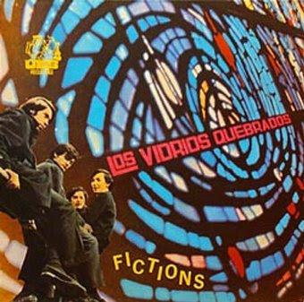 Los_Vidrios_Quebrados,fictions,folk_rock,1967,chile,psychedelic-rocknroll,ues,FRONT