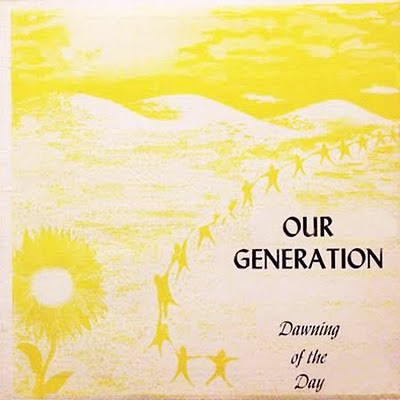 Our_Generation,Dawning_Of_The_Day,1971,PSYCHEDELIC-ROCKNROLL,KEN_SCOTT,Nyack,XIAN,PRIVATE,GARAGE_FRONT