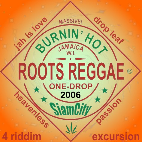 SiamRootsical Roots Riddim Broadcaster: 2010