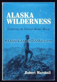 Contest Guest-Post Winner: Bob Marshall's ALASKA WILDERNESS