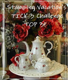 I've made Top 3 on Pick 3 Stamping Vacation
