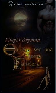 Quiero ser una buena escudera – Sheyla Drymon