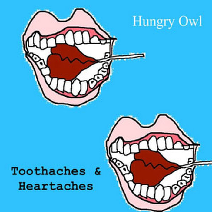 Hungry Owl-Toothaches and Heartaches EP