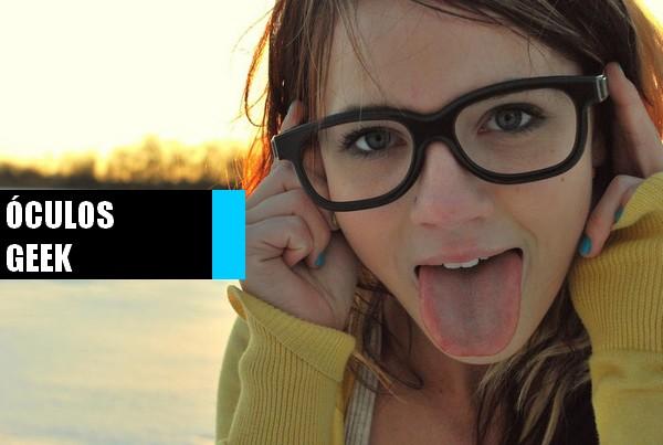 Moda IT  Eu quero meu óculos Geek! ca234e22a4