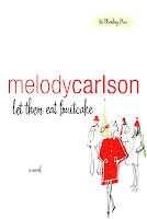 Giving away Let Them Eat Fruitcake by Melody Carlson