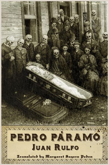 Pedro Páramo De Juan Rulfo La Dialéctica De La Muerte Como