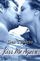 Guest Review: Kiss Me Again by Dee Tenorio