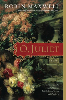 Guest Review: O Juliet by Robin Maxwell