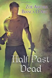 Guest Review: Half Past Dead by Zoe Archer and Bianca D'Arc