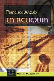 La reliquia – Francisco Angulo Lafuente