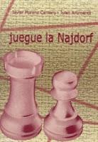 Libro de ajedrez Juegue la Najdorf o Mastering the Najdorf