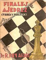 Portada libro finales de ajedrez (teoría y práctica) del Dr. R. Rey Ardid