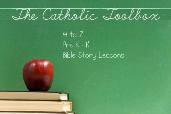 The Catholic Toolbox A To Z Story Lesson Letter W