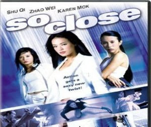 One Stop Blogger: So Close - Chinese Movie, free download