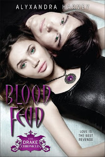 Blood+Feud Blood Feud   Cronicas de Drake   Alyxandra Harvey