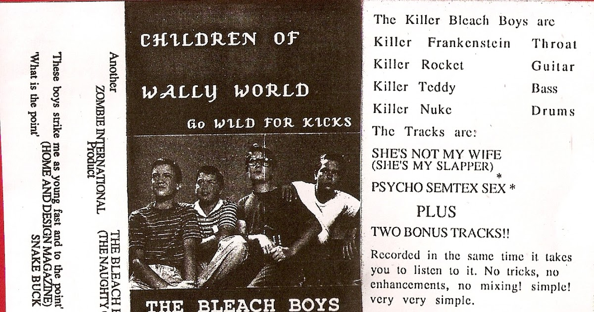 e0b2a3031bd8 NUZZ PROWLING WOLF  THE BLEACH BOYS - Children Of The Wally World Go ...