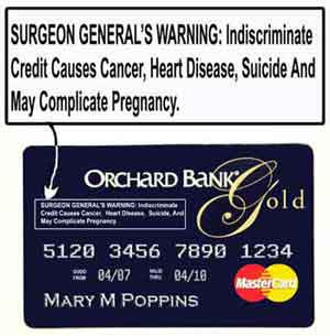If only credit cards had this disclaimer 1