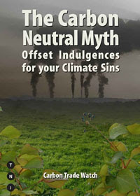 """Exploding the Myths of """"Carbon Offsets"""""""