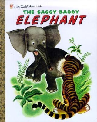 Bottom Shelf Books: The Saggy Baggy Elephant