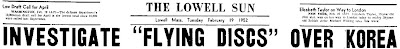 Air Force Investigates UFOs Over Korea - Lowell Sun 2-19-1952 (A)